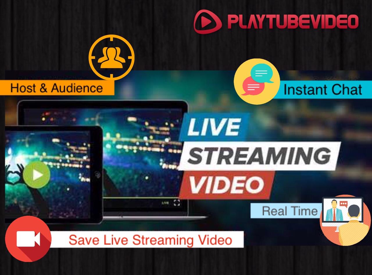 PlayTubeVideo - Live Streaming and Video CMS Platform - 1